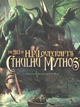 The Art of H P  Lovecraft s Cthulhu Mythos